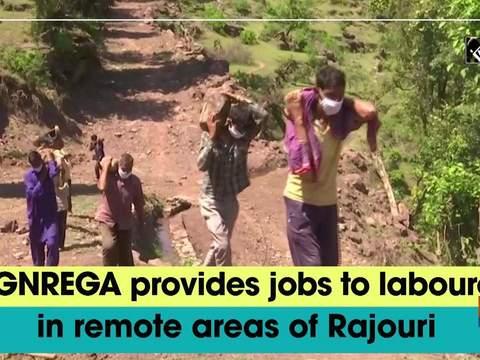 MGNREGA provides jobs to labourers in remote areas of Rajouri