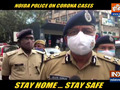 Noida Police changes strategy in curbing rising Covid's case