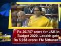 Rs 30,757 crore for JandK in Budget 2020, Ladakh gets Rs 5,958 crore: FM Sitharaman