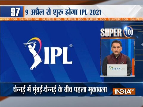 Super 100 |  IPL 2021 to kick off on April 9; Watch other major news