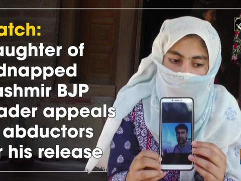Watch: Daughter of kidnapped Kashmir BJP leader appeals to abductors for his release