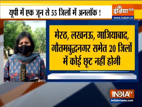 Uttar Pradesh to begin unlocking from June 1 onwards