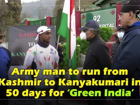 Army man to run from Kashmir to Kanyakumari in 50 days for 'Green India'