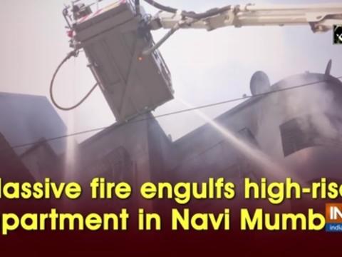 Massive fire engulfs high-rise apartment in Navi Mumbai