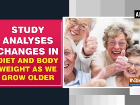 Study analyses changes in diet and body weight as we grow older