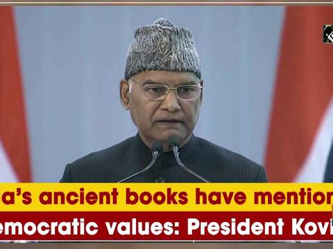 India's ancient books have mention of democratic values: President Kovind