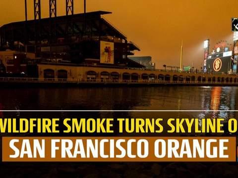 Wildfire smoke turns skyline of San Francisco orange