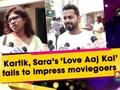Kartik, Sara's 'Love Aaj Kal' fails to impress moviegoers