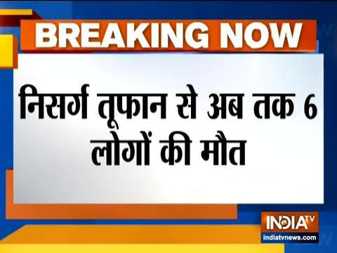 Cyclone Nisarga: 6 killed, 16 injured in Maharashtra