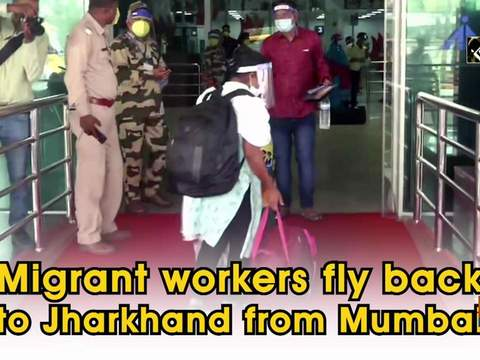 Migrant workers fly back to Jharkhand from Mumbai