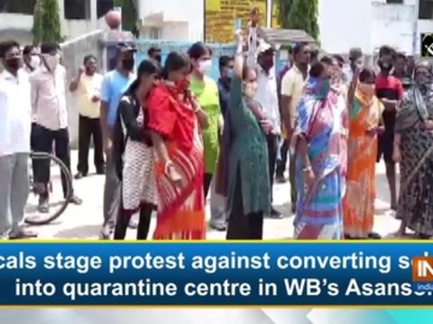 Locals stage protest against converting school into quarantine centre in WB's Asansol