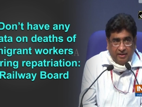 Don't have any data on deaths of migrant workers during repatriation: Railway Board