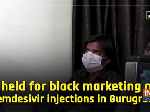 3 held for black marketing of Remdesivir injections in Gurugram