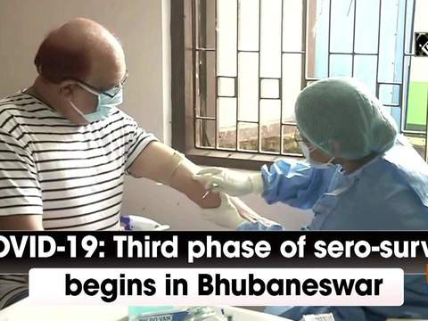 COVID-19: Third phase of sero-survey begins in Bhubaneswar