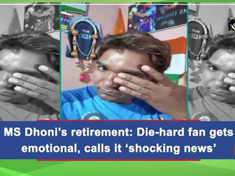 MS Dhoni's retirement: Die-hard fan gets emotional, calls it 'shocking news'