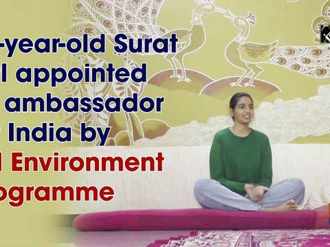 17-year-old Surat girl appointed as ambassador for India by UN Environment Programme