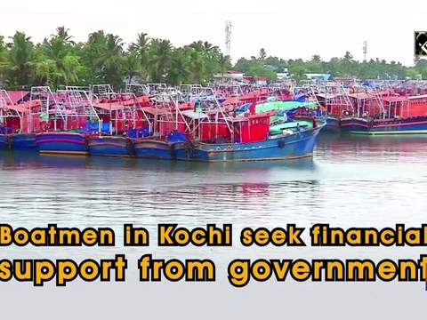 Boatmen in Kochi seek financial support from government