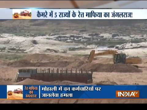 Exclusive: 'Jungle raj' of sand mafia rampant across India; MLAs, police force on target