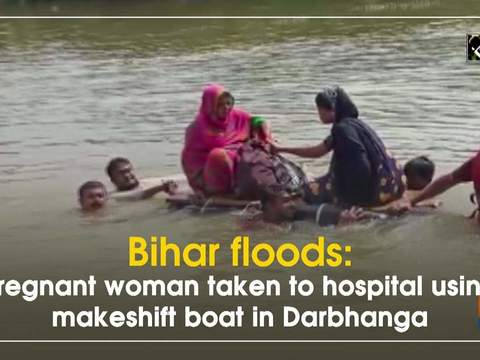 Bihar floods: Pregnant woman taken to hospital using makeshift boat in Darbhanga