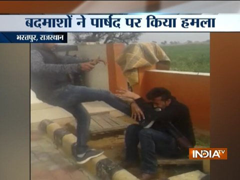 Rajasthan: Councillor brutally beaten-up by a man in Bharatpur