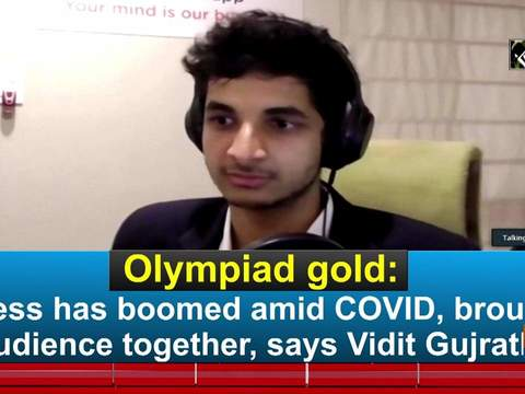 Chess Olympiad gold: Chess has boomed amid COVID-19, brought audience together, says Vidit Gujrathi