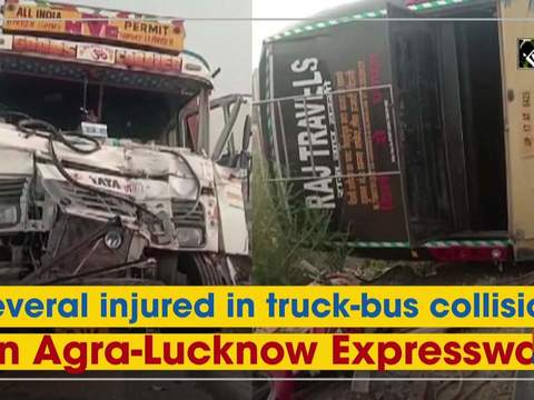 Several injured in truck-bus collision on Agra-Lucknow Expressway