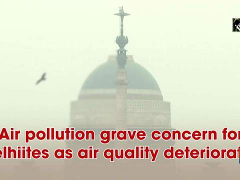 Air pollution grave concern for Delhiites as air quality deteriorates