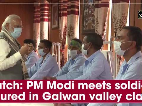Watch: PM Modi meets soldiers injured in Galwan valley clash