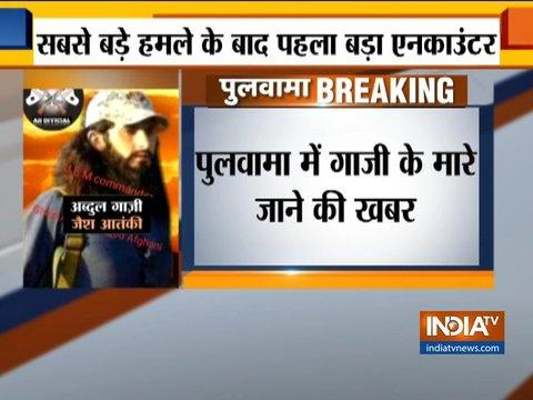 पुलवामा हमले का पहला बदला पूरा, हमले के मास्टरमाइंड अब्दुल रशीद गाजी के मारे जाने की खबर