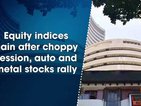 Equity indices gain after choppy session, auto and metal stocks rally