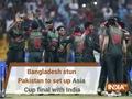 Bangladesh stun Pakistan to set up Asia Cup 2018 final with India