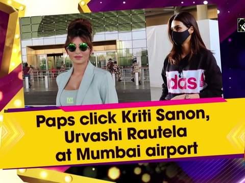 Paps click Kriti Sanon, Urvashi Rautela at Mumbai airport