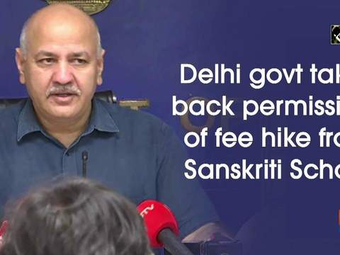 Delhi govt takes back permission of fee hike from Sanskriti School
