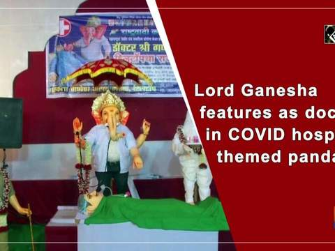Lord Ganesha features as doctor in COVID hospital themed pandal