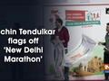 Sachin Tendulkar flags off 'New Delhi Marathon'