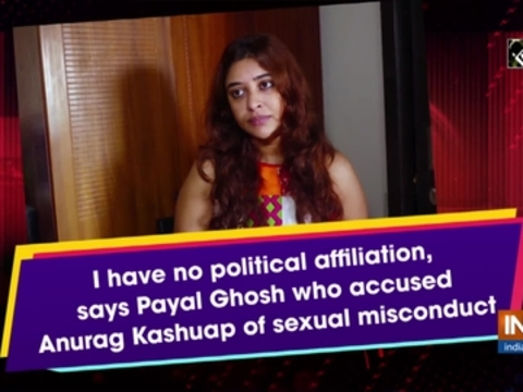 I have no political affiliation, says Payal Ghosh who accused Anurag Kashuap of sexual misconduct