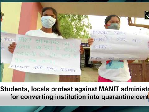 Students, locals protest against MANIT administration for converting institution into quarantine centre