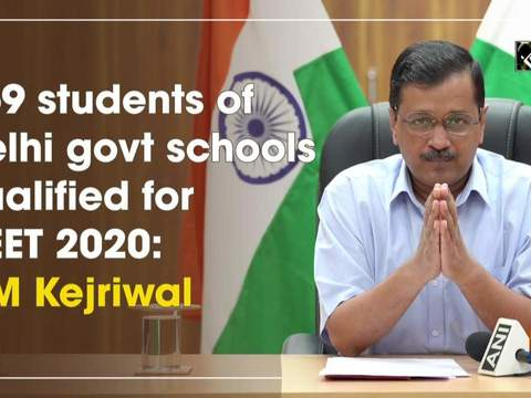 569 students of Delhi govt schools qualified for NEET 2020: CM Kejriwal