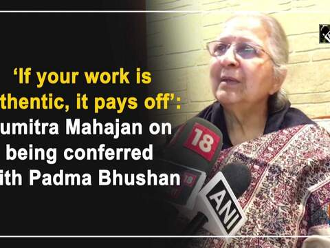 'If your work is authentic, it pays off': Sumitra Mahajan on being conferred with Padma Bhushan