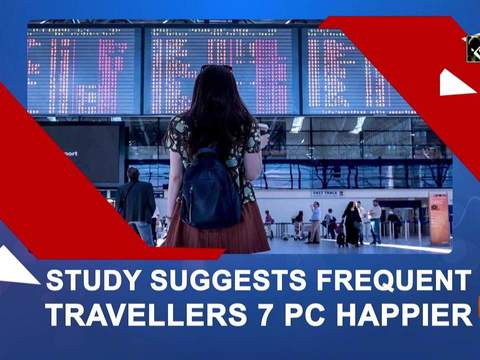 Study suggests frequent travellers 7 pc happier