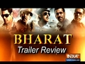 Salman Khan's Bharat movie trailer review: Watch to know more