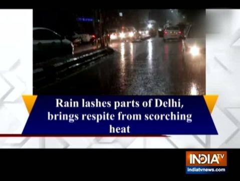 दिल्ली के कुछ हिस्सों में हुई बारिश चिलचिलाती गर्मी से मिली राहत