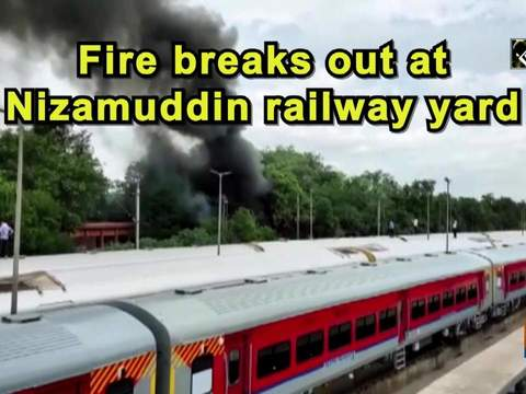Fire breaks out at Nizamuddin railway yard