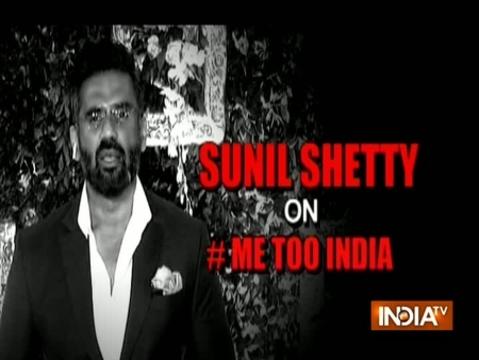 #MeToo पर बोले सुनील शेट्टी- यह आंदोलन उस गांव तक पहुंचे जहां सबसे ज्यादा अन्याय हो रहा