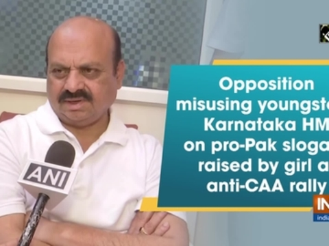 Opposition misusing youngsters: Karnataka HM on pro-Pak slogans raised by girl at anti-CAA rally