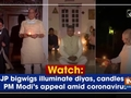 Watch: BJP bigwigs illuminate diyas, candles on PM Modi's appeal amid coronavirus