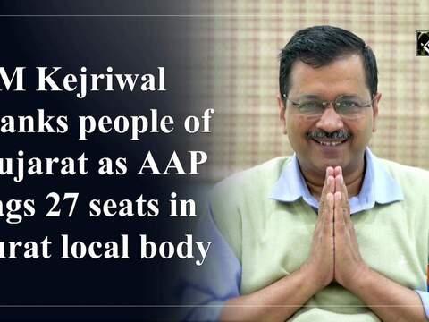 CM Kejriwal thanks people of Gujarat as AAP bags 27 seats in Surat local body