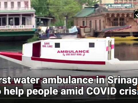 First water ambulance in Srinagar to help people amid COVID crisis