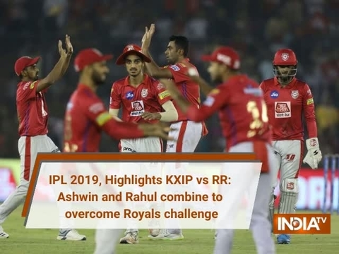 IPL 2019, Highlights KXIP vs RR: Ashwin and Rahul combine to overcome Royals challenge
