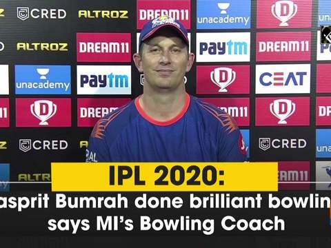 IPL 2020: Jasprit Bumrah done brilliant bowling, says MI's Bowling Coach